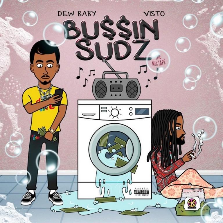 Dew Baby & Visto – 'Bu$$in Suds The Mixtape' (Stream)