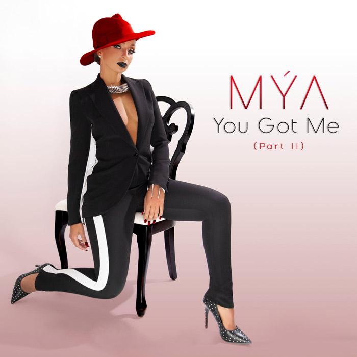 "Mya – ""You Got Me Pt. 2"""
