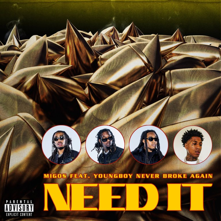 "Migos Feat. Youngboy Never Broke Again – ""Need It"""
