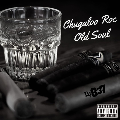Chugaloo Roc – 'Old Soul' (Stream)