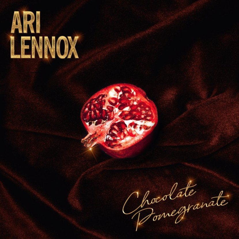 "Ari Lennox – ""Chocolate Pomegranate"""