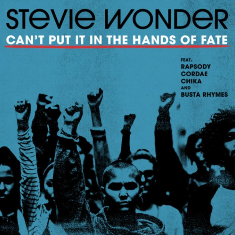 "Stevie Wonder Feat. Rapsody, Chika, Cordae & Busta Rhymes – ""Can't Put It In The Hands of Fate"""