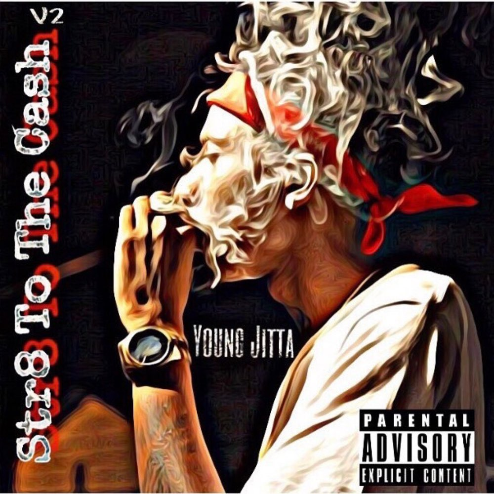 Young Jitta – 'Str8 To The Cash 2' (Stream)