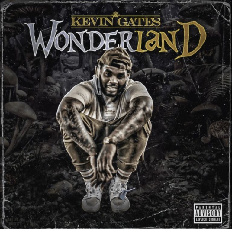 "Kevin Gates – ""Wonderland"""