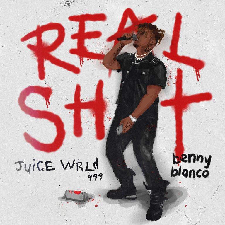 "Juice WRLD Feat. Benny Blanco – ""Real Sh*t"""