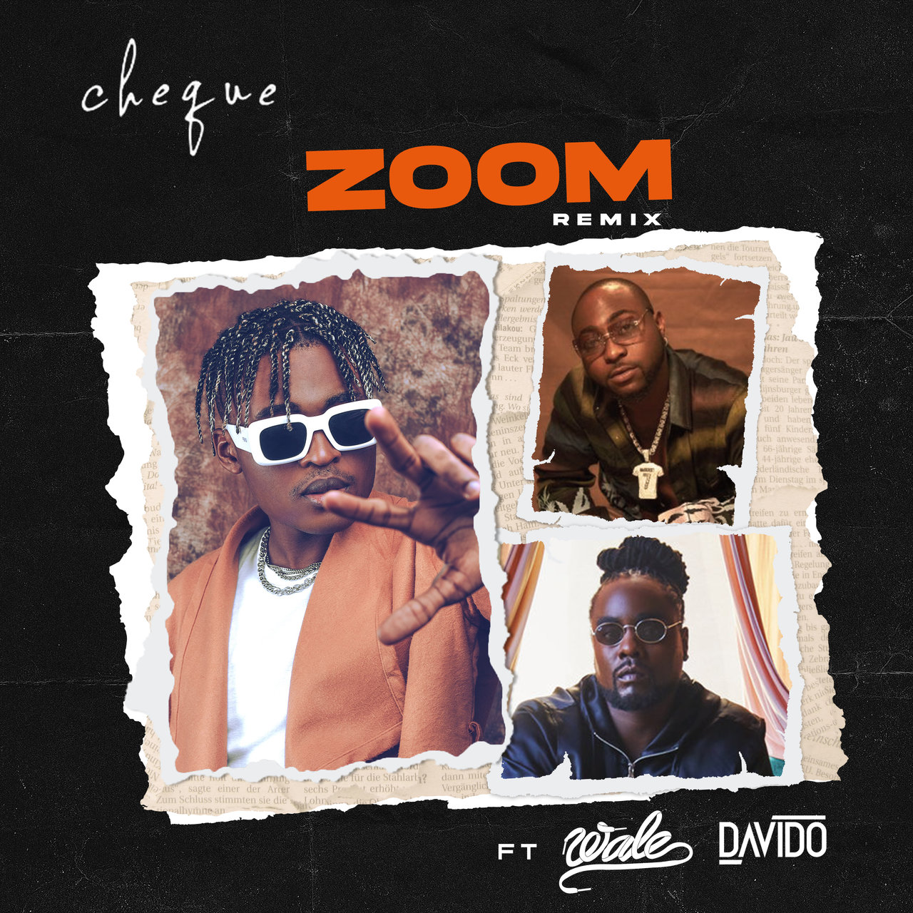 "Cheque Feat. Wale & Davido – ""Zoom (Remix)"""