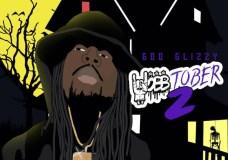 Goo Glizzy – 'Mobbtober 2' (EP Stream)