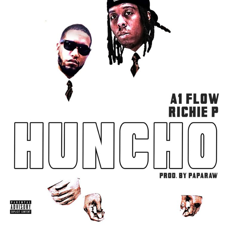 """Richie Starboi & A1 Flow – """"Huncho"""""""