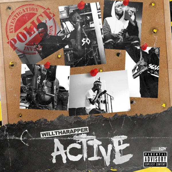 WillThaRapper – 'Active (Deluxe)' (Stream)