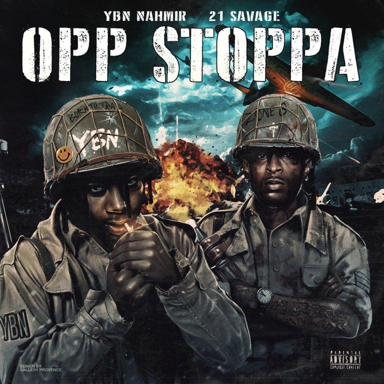 "YBN Nahmir Feat. 21 Savage – ""Opp Stoppa (Remix)"""