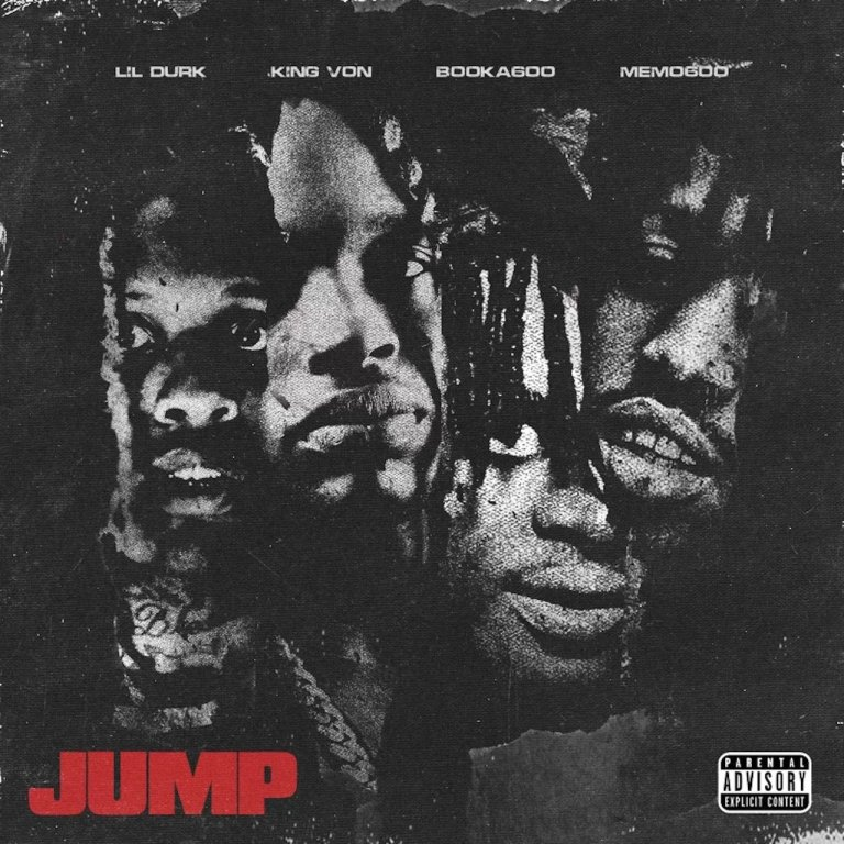 """Only The Family Feat. Lil Durk, King Von, Booka600 & Memo600 – """"Jump"""""""