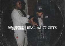 """Lil Baby Feat. EST Gee – """"Real As It Gets"""" (Video)"""