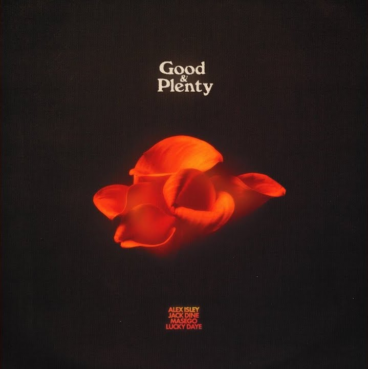 "Alex Isley, Jack Dine, Masego & Lucky Daye – ""Good & Plenty (Remix)"""