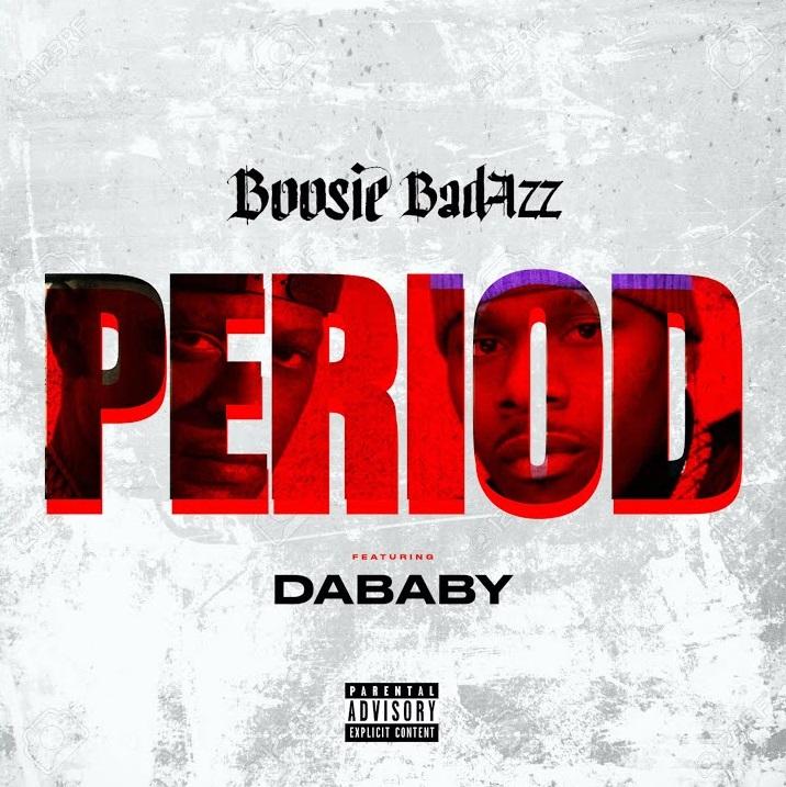"""Boosie Badazz Feat. DaBaby – """"Period"""""""