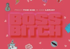 "Rich The Kid Feat. Coi Leray – ""Boss Bitch"""