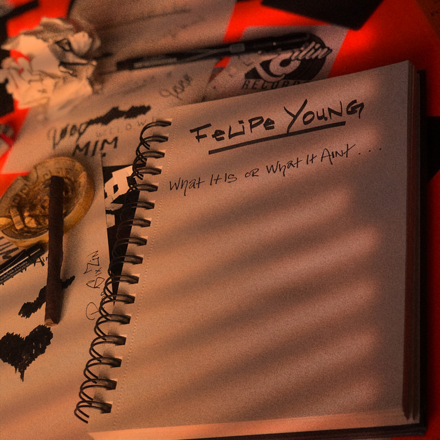 """Felipe Young – """"What It Is Or What It Ain't"""" (Video)"""
