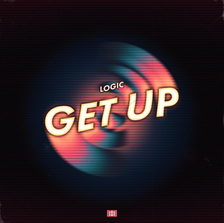 "Logic – ""Get Up"""