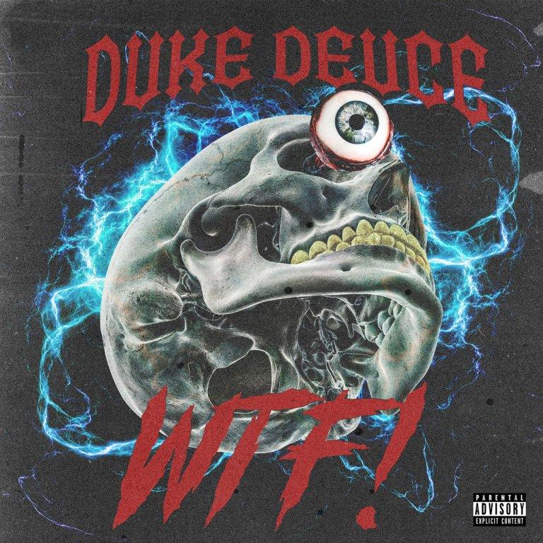 """Duke Deuce – """"WTF"""""""