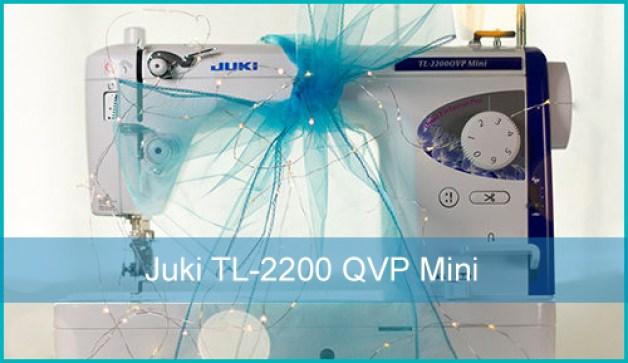 Juki TL-2200 QVP Mini