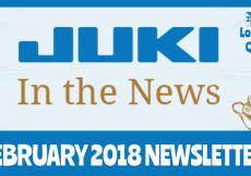 February 2018 Newsletter – Juki In The News