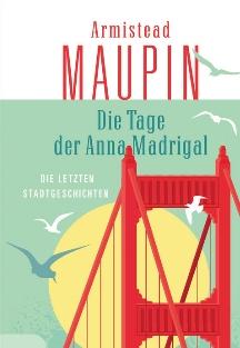 Maupin - Die Tage der Anna Madrigal