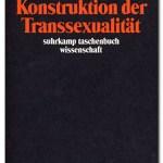 Rezension: Stefan Hirschauer: Die soziale Konstruktion der Transsexualität