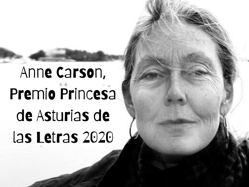 Anne Carson, Premio Princesa de Asturias de las Letras 2020