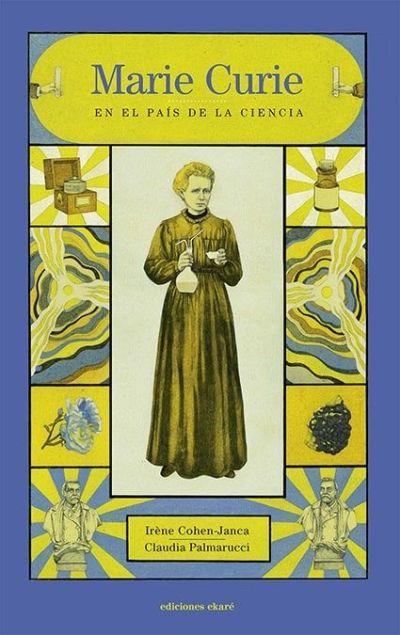 Libro: Marie Curie en el país de la ciencia