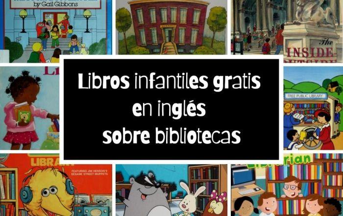 Libros infantiles gratis en inglés sobre bibliotecas