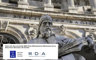 Perfil de aplicación del estándar RDA para monografías modernas en BNE