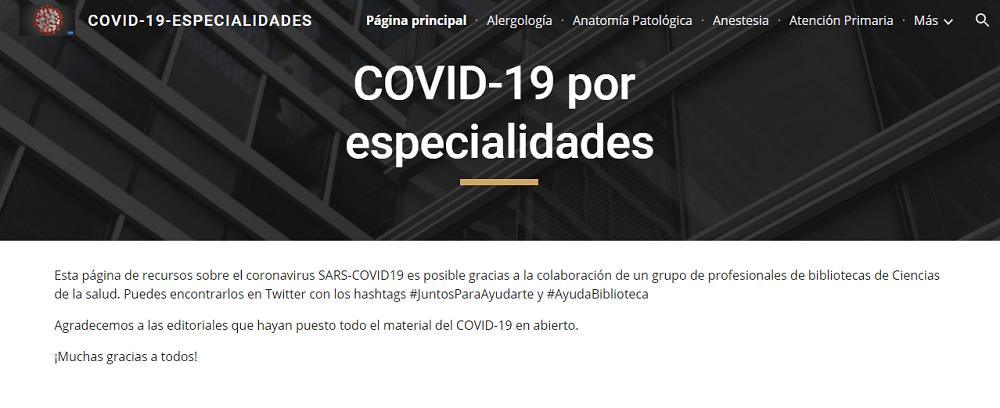 Sitio web creado por personal bibliotecario especializado en Ciencias de la Salud - COVID-19 por especialidades