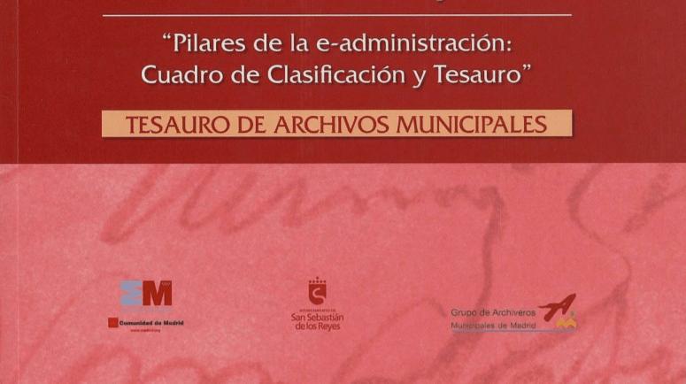 Tesauro de Archivos Municipales del Grupo de Archiveros Municipales de Madrid