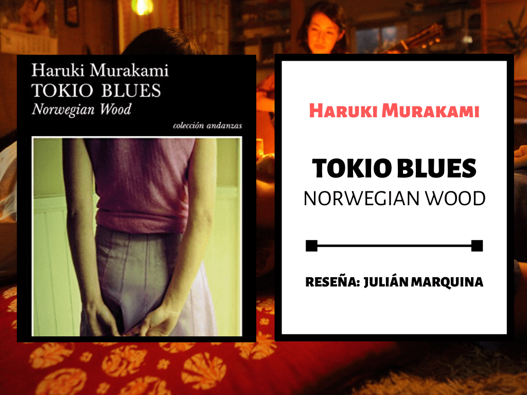 Tokio blues. Norwegian Wood, de Haruki Murakami