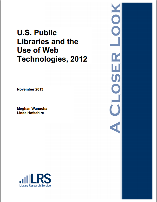 U.S. Public Libraries and the Use of Web Technologies, 2012