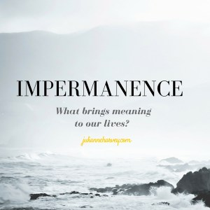 impermanence