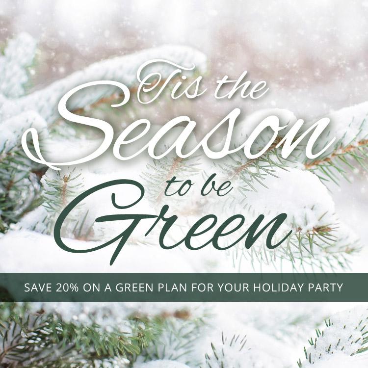 Tis the season to be green