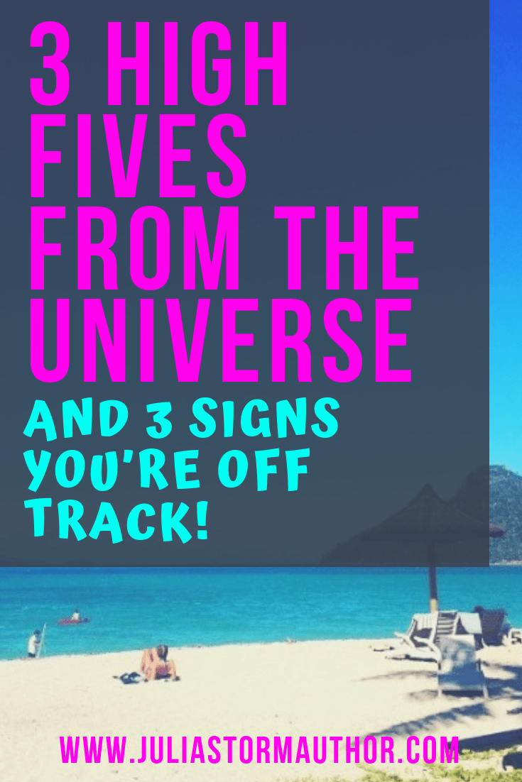 3 High Fives From The Universe And 3 Signs You're Off Track