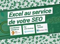 Conférence SEO Camp Day Lyon 2018 : Excel au service de votre SEO