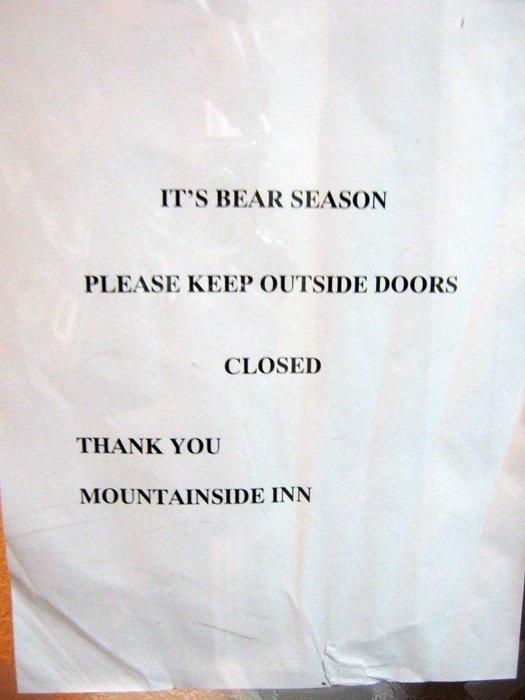 It's bear season, keep the doors closed!