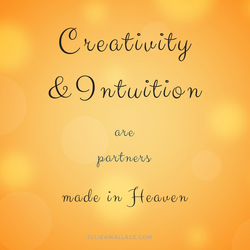 creativity and intuition are partners made in heaven