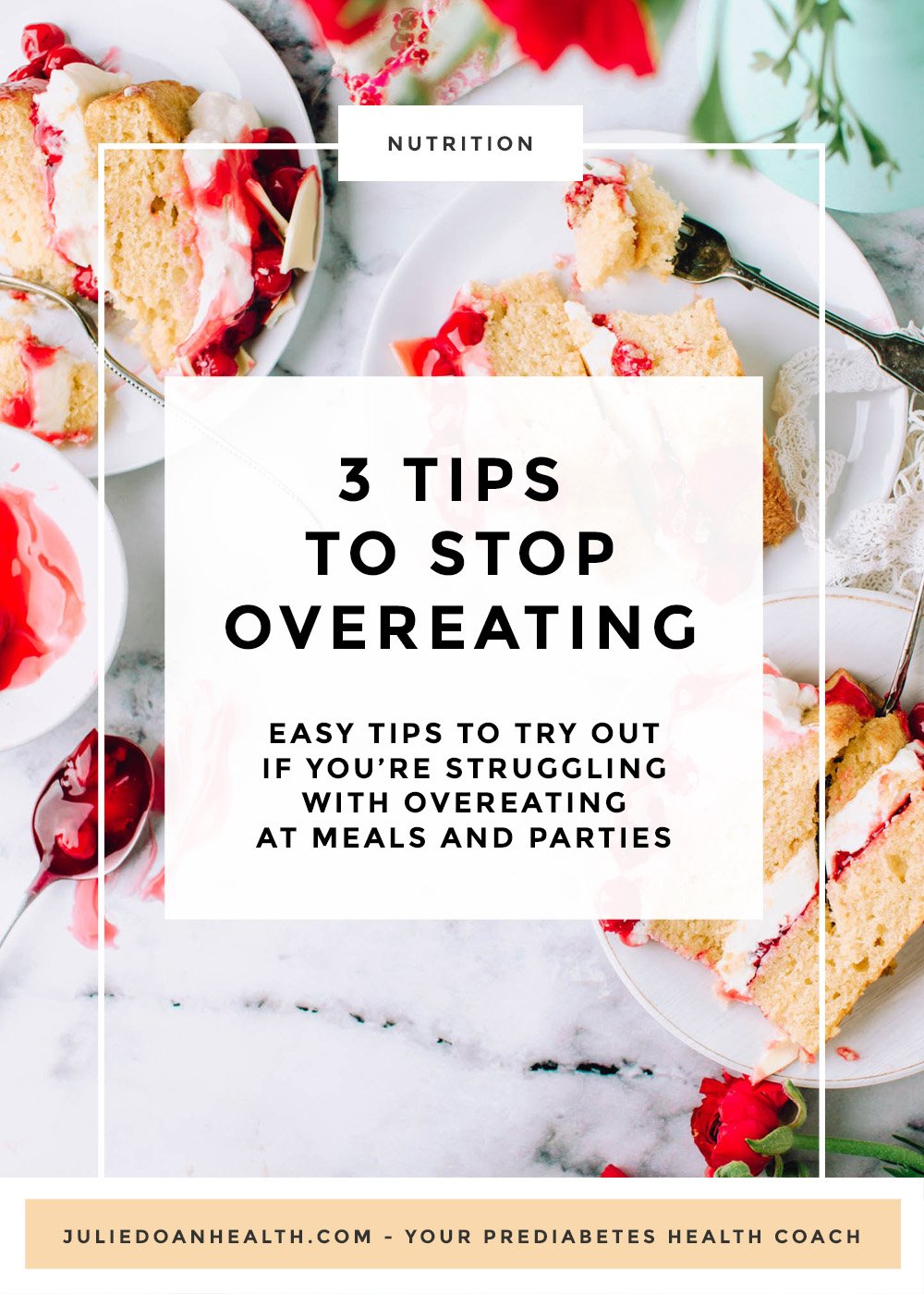 tips to try out if you're struggling with overeating at meals and parties