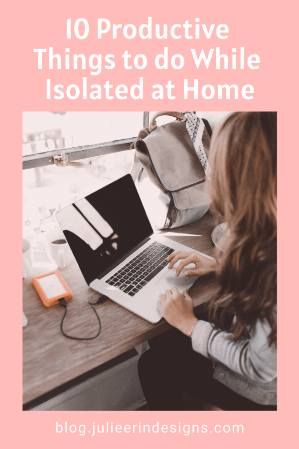 10 things to do while self isolating