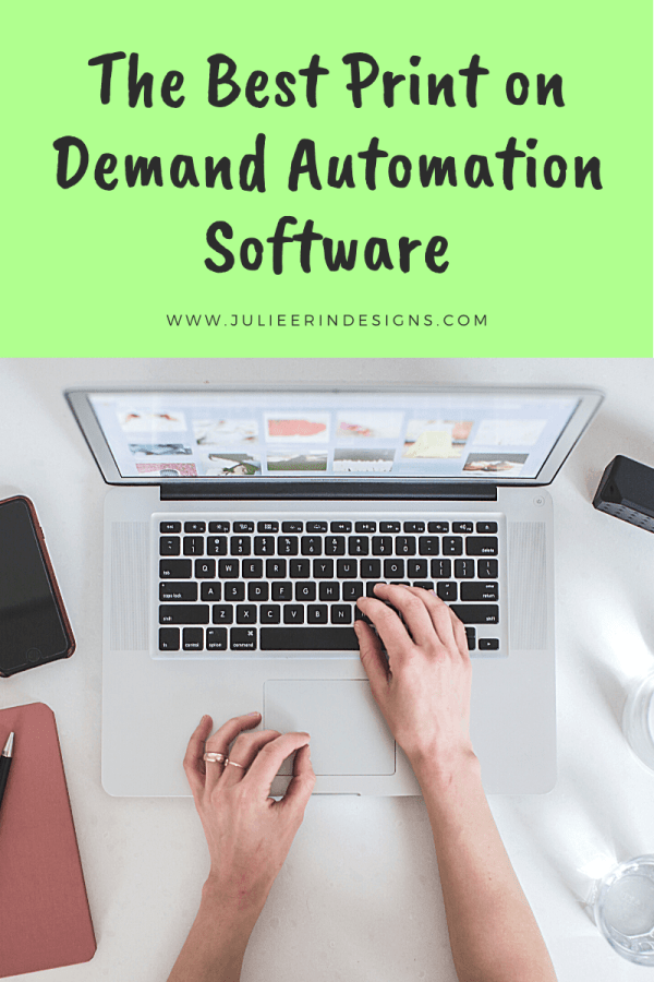 best print on demand automation tools software
