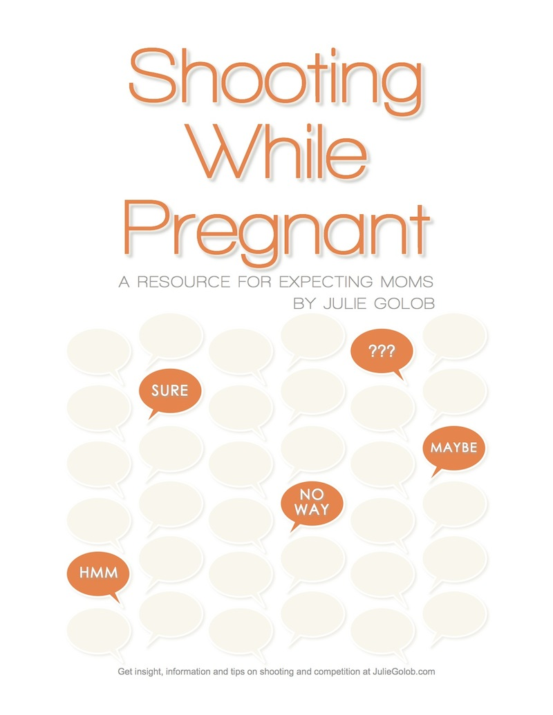 Shooting While Pregnant - eBook Resource for Expecting Moms