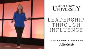 Julie Golob is a keynote on leadership through influence at SHOT Show University