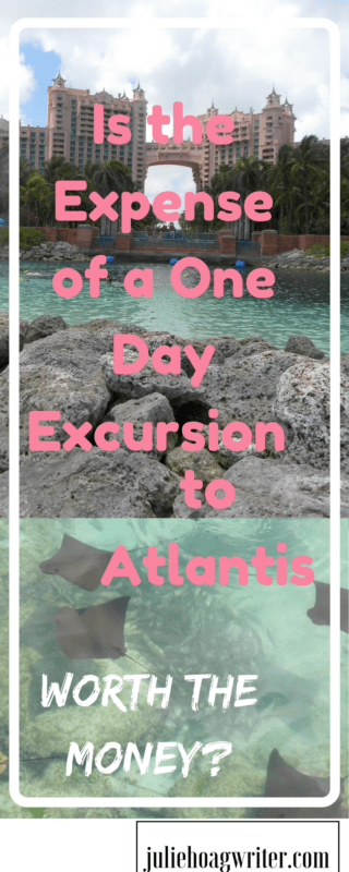 Is the Expense of a One Day Excursion to Atlantis Worth the Money? Atlantis Paradise Island Resort Bahamas | Nassua Bahamas | Atlantis Bahamas | excursion | cruise excursions | cruise excursions caribbean | cruise excursions tips | family travel | family travel desintations | vacation ideas