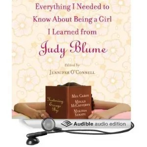 Everything I Needed to Know About Being a Girl I Learned from Judy Blume - Audio Cover