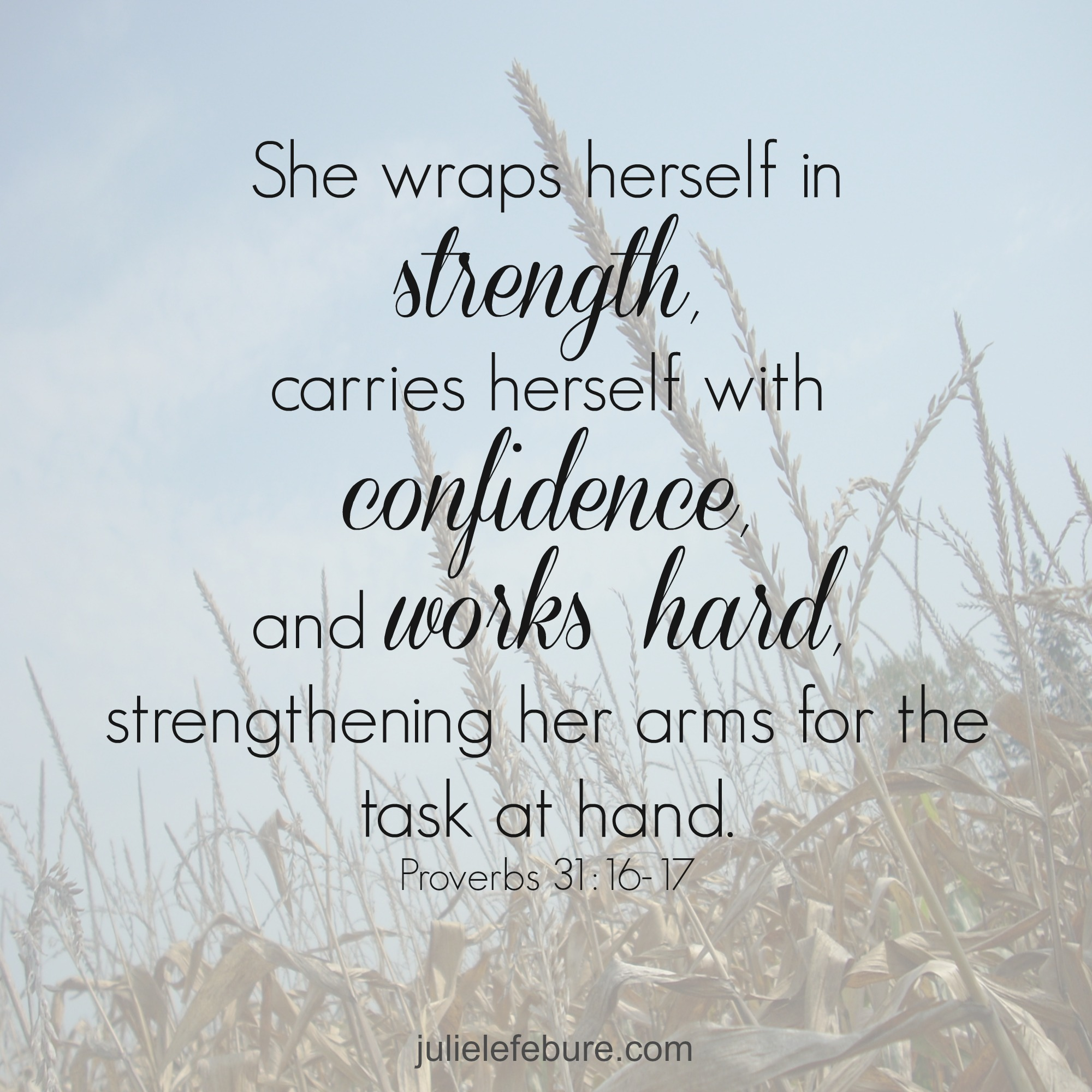 Proverbs About Strong Woman Long Image: A Strong, Confident & Hard-Working Woman