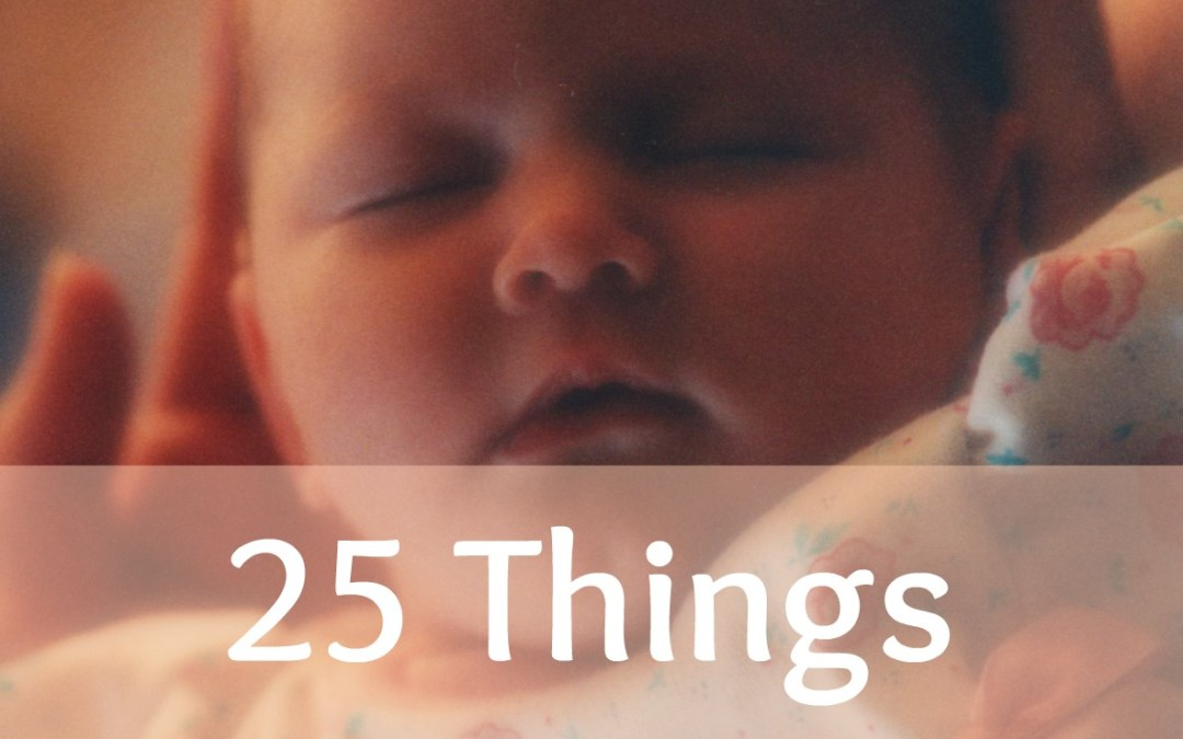 25 Things I Desire to Teach My Daughter