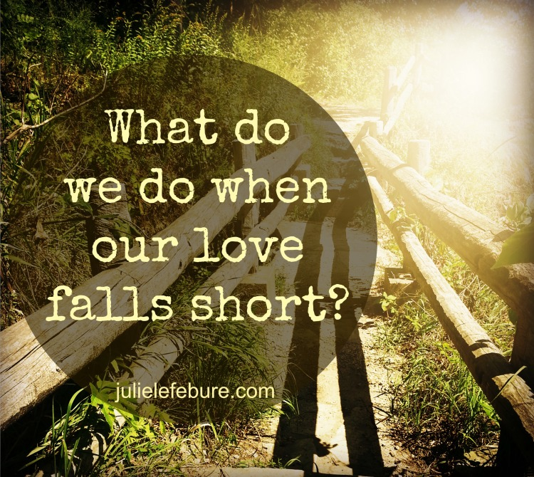 When Our Love Falls Short